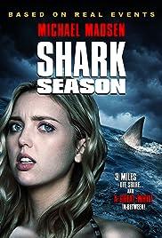 Сезон акул / Shark Season