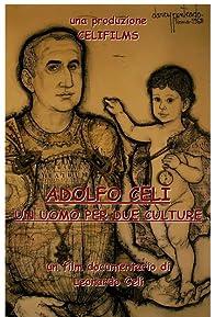 Primary photo for Adolfo Celi, un uomo per due culture