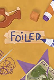 Foiled (2020)