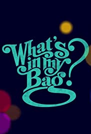 What's in My Bag? Poster