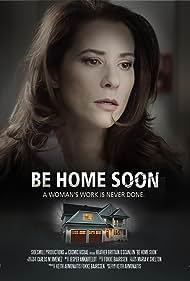 Heather Brittain O'Scanlon in Be Home Soon (2019)