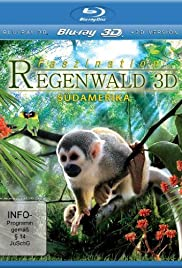 Fascination Rainforest 3D (2012) 720p