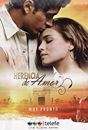 Herencia de amor Poster