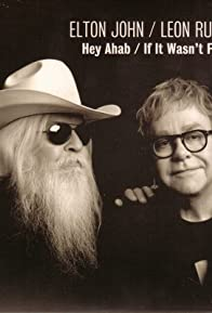 Primary photo for Elton John & Leon Russell: If It Wasn't for Bad