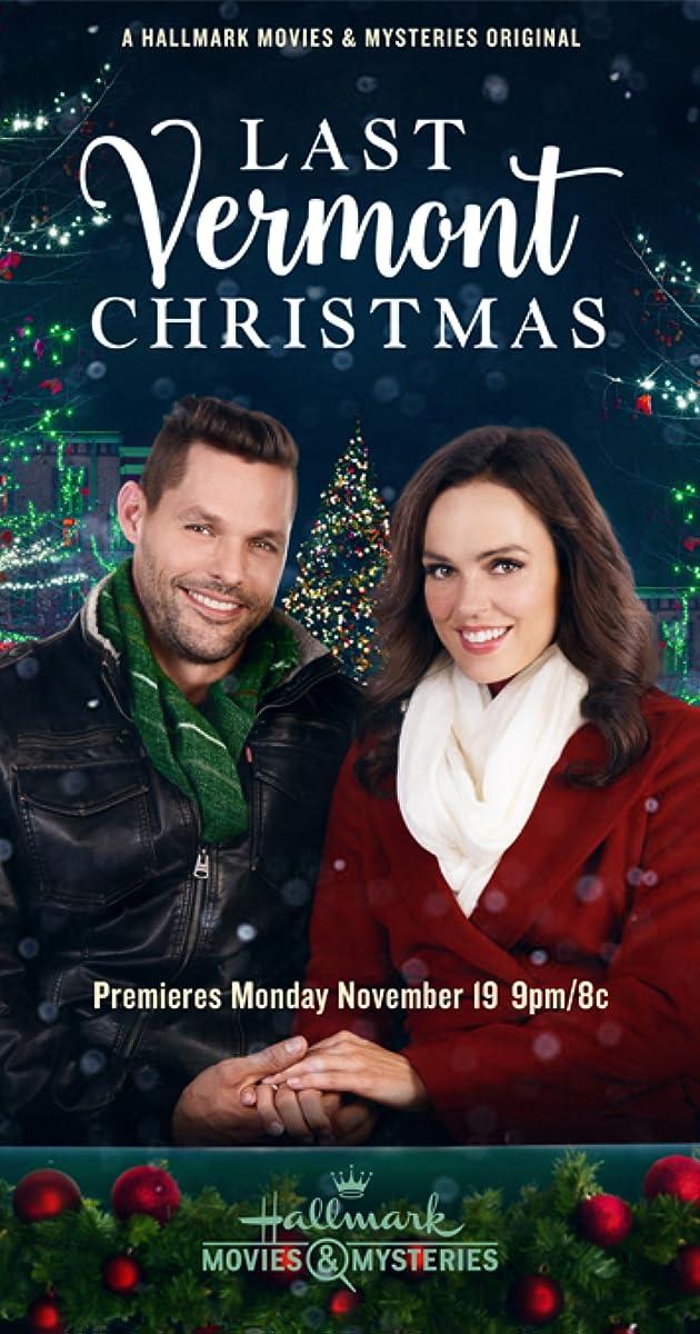 Cast Of Last Christmas In Vermont 2020 Last Vermont Christmas (TV Movie 2018)   IMDb