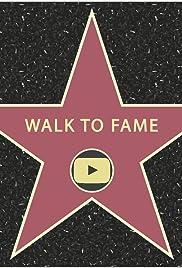 Walk to Fame Poster