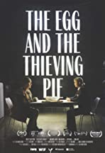 The Egg and the Thieving Pie