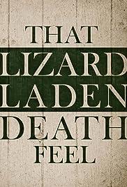 That Lizard Laden Death Feel Poster