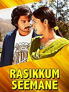 Watch best movie online Rasikkum Seemane India [640x640]