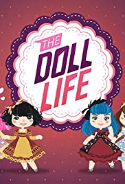 The Doll Life Poster - TV Show Forum, Cast, Reviews