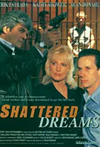 Primary photo for Shattered Dreams