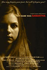Her Name Was Samantha (2016)