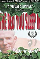 The Bed You Sleep in