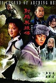She diao ying xiong zhuan (TV Series 2003– ) - IMDb