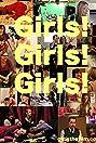 Girls! Girls! Girls! (2011) Poster