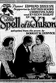 The Spell of the Yukon Poster