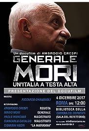 Generale Mori. Un'Italia a testa alta