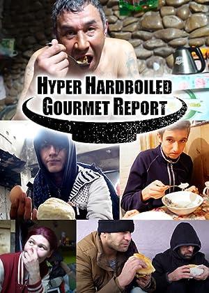 Hyper Hardboiled Gourmet Report ( Hyper HardBoiled Gourmet Report )