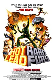 Hot Lead Hard Fury Poster