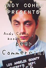 Primary photo for Andy Cohen Presents: Andy Cohen Books a Beer Commercial