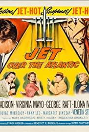 Jet Over the Atlantic (1959) Poster - Movie Forum, Cast, Reviews