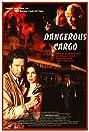 Dangerous Cargo (1996) Poster