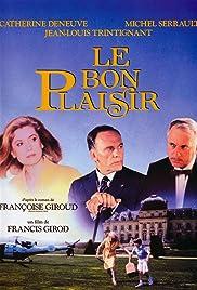 Le bon plaisir (1984) film en francais gratuit