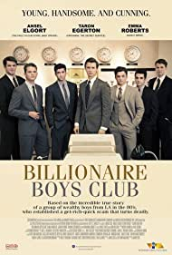 Ryan Rottman, Jeremy Irvine, Ansel Elgort, Taron Egerton, Thomas Cocquerel, and Barney Harris in Billionaire Boys Club (2018)