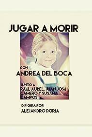 Andrea Del Boca in Jugar a morir (1969)
