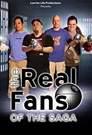 The Real Fans Of The Saga - A Star Wars Fan Reality Show Poster
