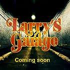 Larry's Garage (2019)