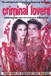 Les amants criminels (1999) Poster - Movie Forum, Cast, Reviews