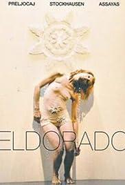 Eldorado(2008) Poster - Movie Forum, Cast, Reviews
