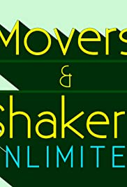 Movers & Shakers Unlimited Poster