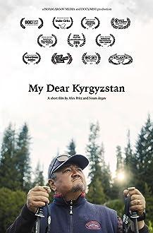 My Dear Kyrgyzstan (2019)