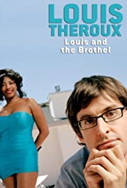 Louis Theroux: Louis and the Brothel(2003) Poster - Movie Forum, Cast, Reviews