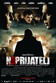 Neprijatelj (2011) Poster - Movie Forum, Cast, Reviews