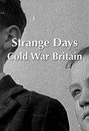 Strange Days Cold War Britain Poster