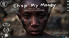 Chop My Money (2014)