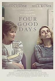 Glenn Close and Mila Kunis in Four Good Days (2020)