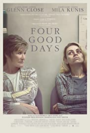 Four Good Days Poster