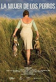 La mujer de los perros Poster