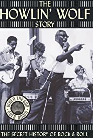 The Howlin' Wolf Story (2003)