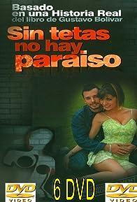 Primary photo for Sin tetas no hay paraíso