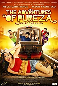 Primary photo for The Adventures of Pureza: Queen of the Riles