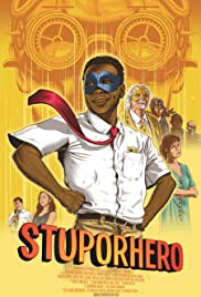 Stuporhero Poster