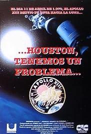 Houston, We've Got a Problem Poster