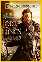 National Geographic: Beyond the Movie - The Lord of the Rings: Return of the King