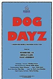 Dog Dayz Poster