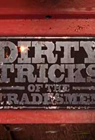 Primary photo for Dirty Tricks of the Tradesmen